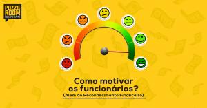 como motivar os funcionários
