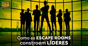 como as escape rooms constroem líderes